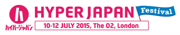 Hyper Japan Festival 10-12 July 2015 The O2, London