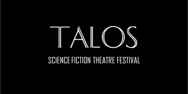 TALOS – Science Fiction Theatre Festival of London